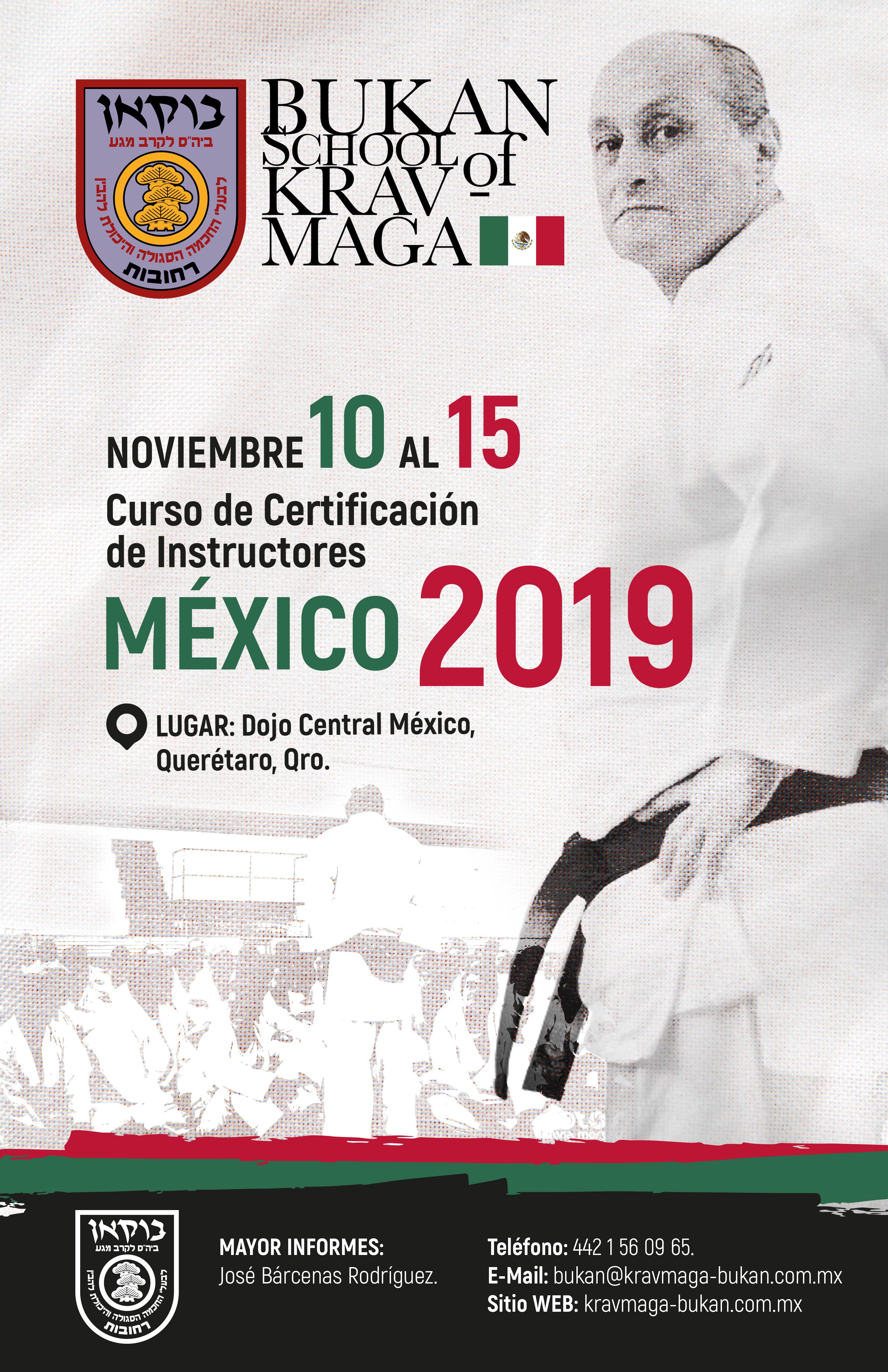 Curso de Certificación de Instructores México 2019 Impartido por Grand Master Yaron Lichtenstein Cinturón Negro 9° Dan
